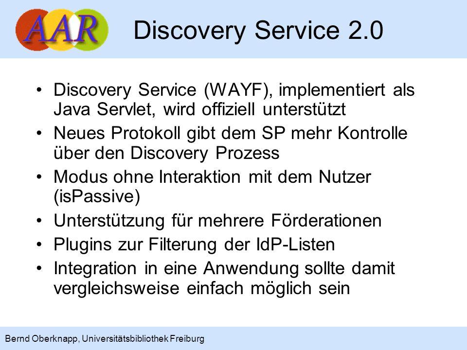 19 Bernd Oberknapp, Universitätsbibliothek Freiburg Discovery Service 2.0 Discovery Service (WAYF), implementiert als Java Servlet, wird offiziell unt