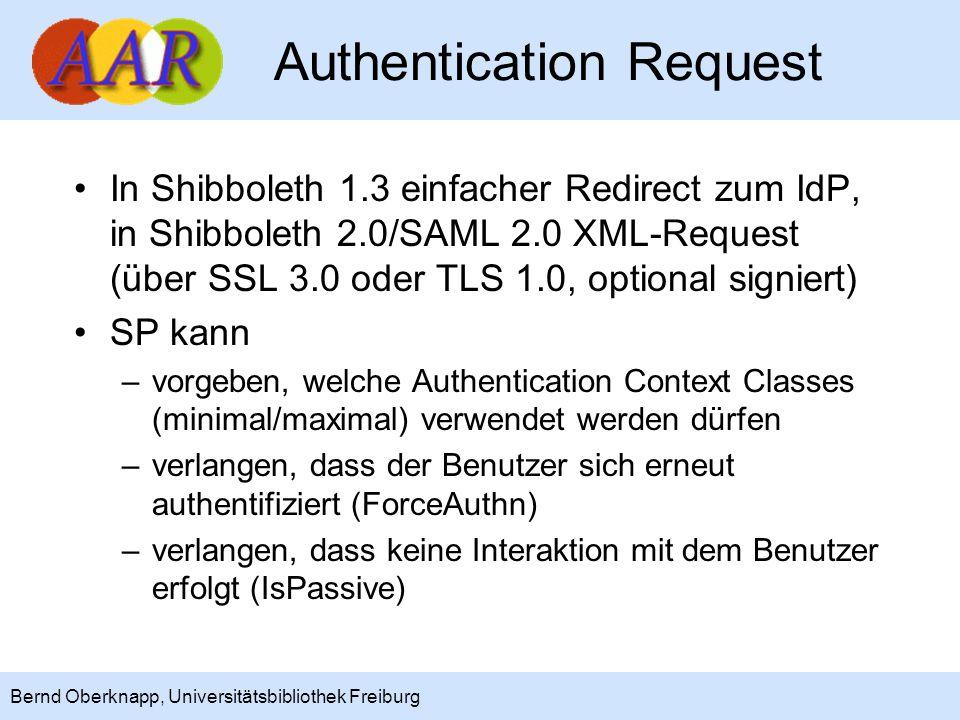 7 Bernd Oberknapp, Universitätsbibliothek Freiburg Authentication Request In Shibboleth 1.3 einfacher Redirect zum IdP, in Shibboleth 2.0/SAML 2.0 XML