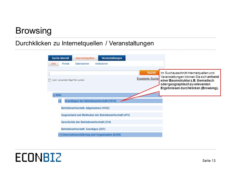 Seite 13 Browsing Im Suchausschnitt Internetquellen und Veranstaltungen können Sie sich anhand einer Baumstruktur z.B.