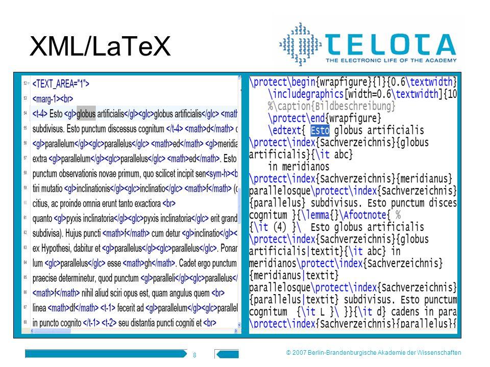 8 XML/LaTeX © 2007 Berlin-Brandenburgische Akademie der Wissenschaften