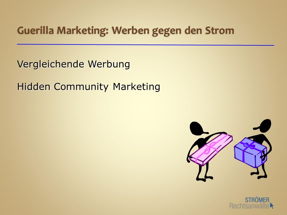 Vergleichende Werbung Hidden Community Marketing
