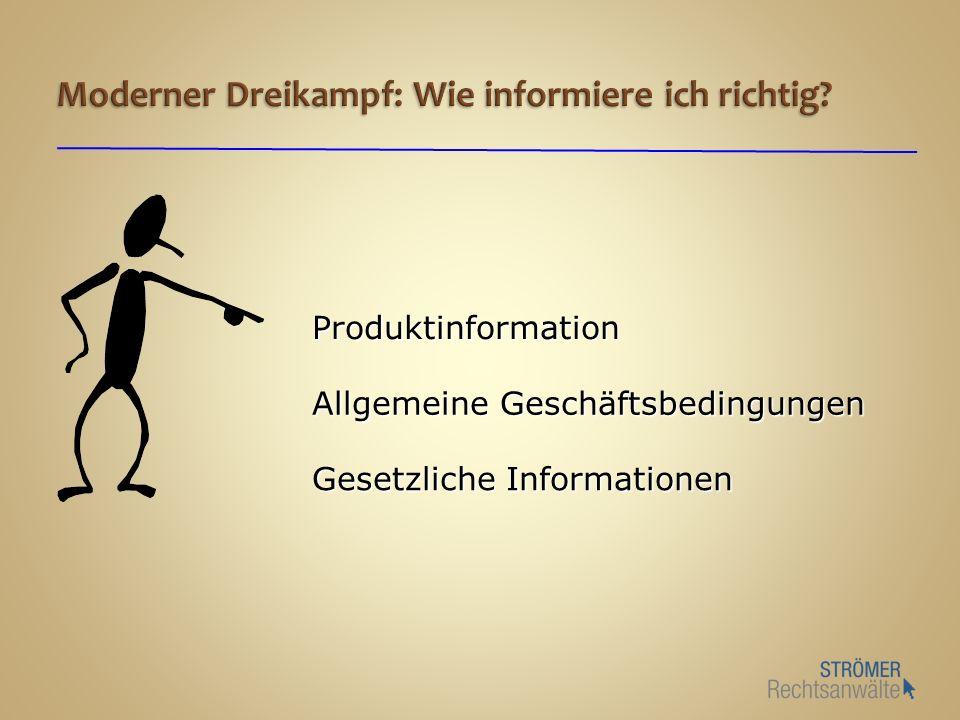 Produktinformation Allgemeine Geschäftsbedingungen Gesetzliche Informationen