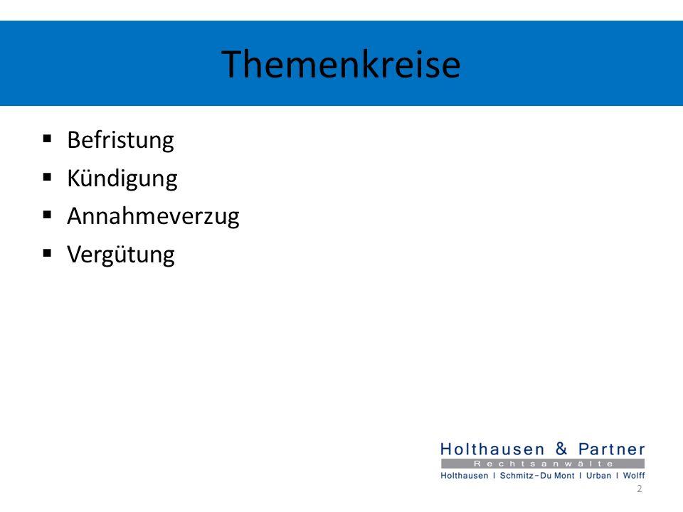 Themenkreis: Kündigung (1) Urteil Nr.1 (4/4) Praxishinweis: Oftmals werden die Zusätze i.V.