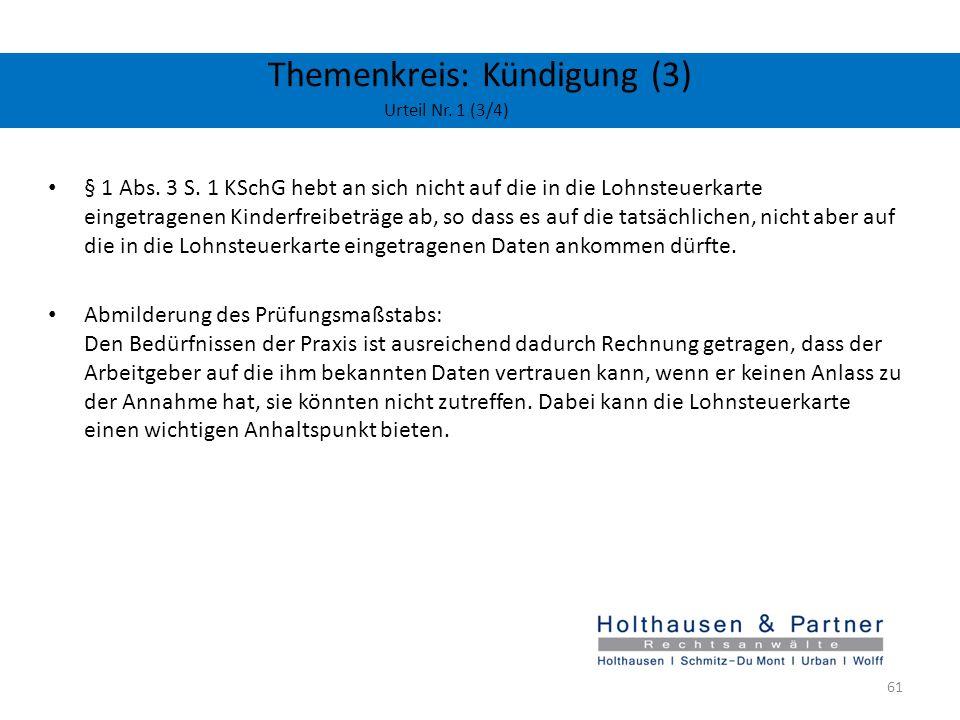 Themenkreis: Kündigung (3) Urteil Nr. 1 (3/4) § 1 Abs. 3 S. 1 KSchG hebt an sich nicht auf die in die Lohnsteuerkarte eingetragenen Kinderfreibeträge