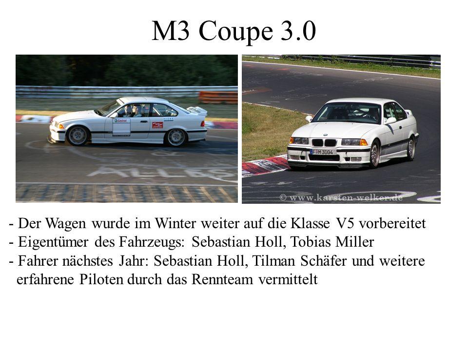 M3 Coupe 3.0 - Der Wagen wurde im Winter weiter auf die Klasse V5 vorbereitet - Eigentümer des Fahrzeugs: Sebastian Holl, Tobias Miller - Fahrer nächs