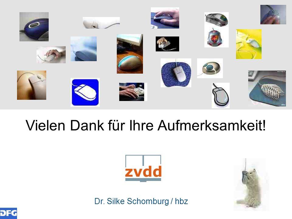 Dr. Silke Schomburg / hbz Vielen Dank für Ihre Aufmerksamkeit!