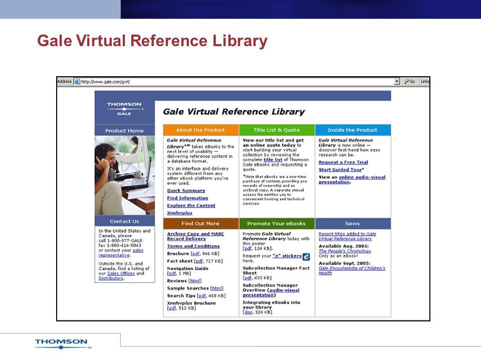 Über 520 bekannte und preisgekrönte Nachschlagewerke Themen von der Literatur bis zu den Naturwissenschaften, Geschichte bis Gesundheitswesen, Religion bis Biologie Gale Virtual Reference Library