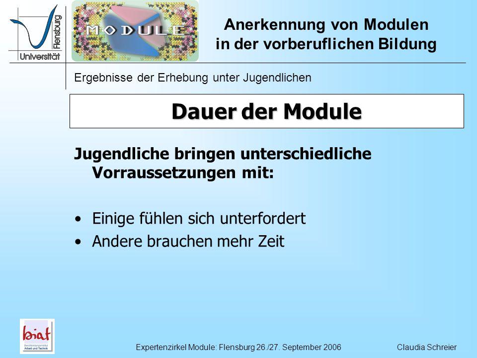 Ergebnisse der Erhebung unter Jugendlichen Anerkennung von Modulen in der vorberuflichen Bildung Claudia SchreierExpertenzirkel Module: Flensburg 26./