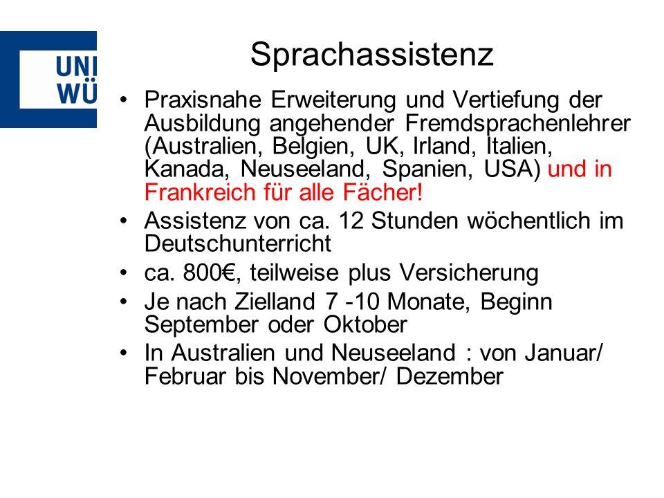 Sprachassistenz Praxisnahe Erweiterung und Vertiefung der Ausbildung angehender Fremdsprachenlehrer (Australien, Belgien, UK, Irland, Italien, Kanada,
