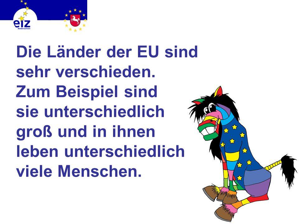 In wie viele Länder müssten wir reisen, um alle Mitgliedsländer der EU zu sehen? Die EU hat 27 Mitgliedsstaaten.