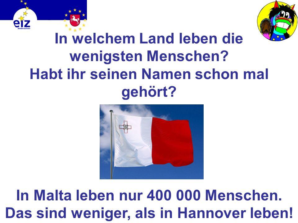 Erratet ihr, in welchem Land die meisten Menschen leben? Die meisten Menschen leben in Deutschland: Hier leben 82 000 000 Menschen.