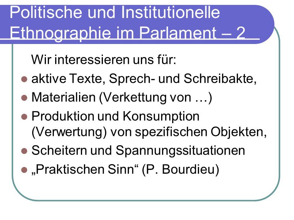 Wir interessieren uns für: aktive Texte, Sprech- und Schreibakte, Materialien (Verkettung von …) Produktion und Konsumption (Verwertung) von spezifisc