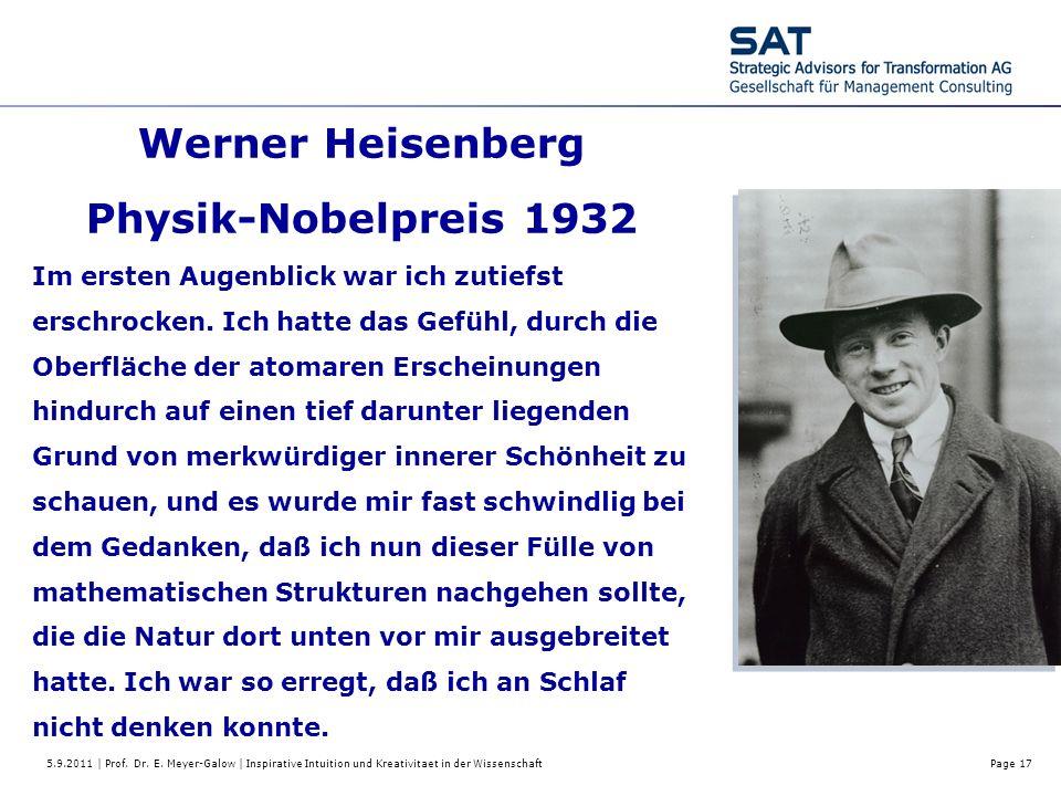 5.9.2011 | Prof. Dr. E. Meyer-Galow | Inspirative Intuition und Kreativitaet in der WissenschaftPage 17 Werner Heisenberg Physik-Nobelpreis 1932 Im er