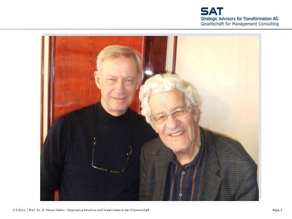 5.9.2011 | Prof. Dr. E. Meyer-Galow | Inspirative Intuition und Kreativitaet in der WissenschaftPage 2