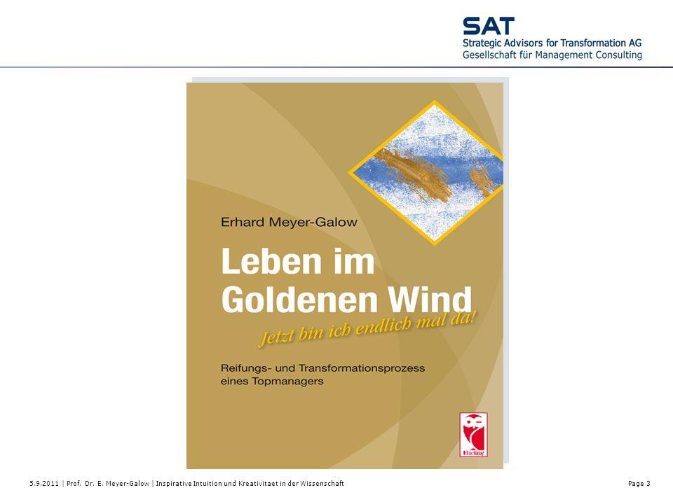 5.9.2011 | Prof. Dr. E. Meyer-Galow | Inspirative Intuition und Kreativitaet in der WissenschaftPage 3
