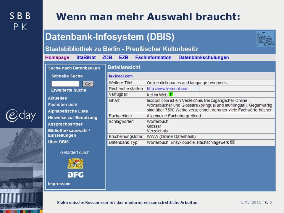 4.Mai 2011 |Elektronische Ressourcen für das moderne wissenschaftliche ArbeitenS.