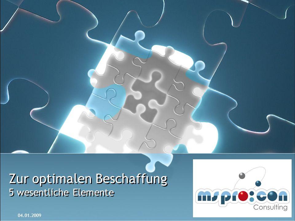 Zur optimalen Beschaffung 5 wesentliche Elemente 04.01.2009