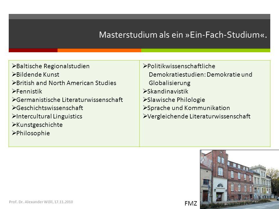 Masterstudium als ein »Ein-Fach-Studium«. Baltische Regionalstudien Bildende Kunst British and North American Studies Fennistik Germanistische Literat