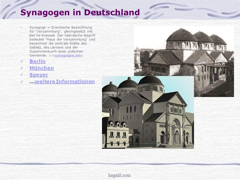 hagalil.com Synagogen in Deutschland Synagoge = Griechische Bezeichnung für Versammlung , gleichgesetzt mit Bet ha-Knesset.