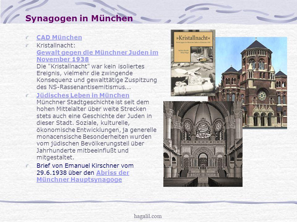 hagalil.com Synagogen in München CAD München Kristallnacht: Gewalt gegen die Münchner Juden im November 1938 Die Kristallnacht war kein isoliertes Ereignis, vielmehr die zwingende Konsequenz und gewalttätige Zuspitzung des NS-Rassenantisemitismus...