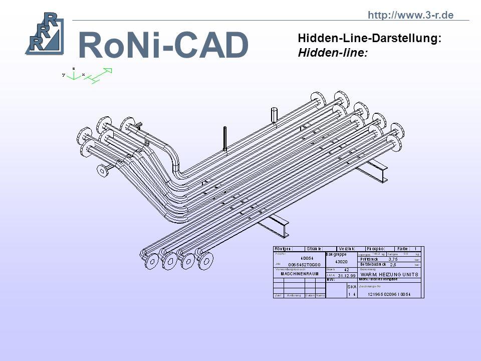 RoNi-CAD Hidden- Line- Darstellung: Hidden- line: http://www.3-r.de