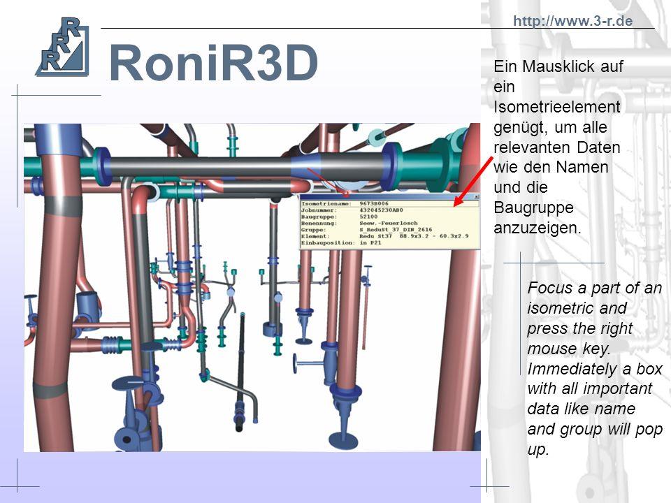 RoniR3D Es ist möglich sich in eine beliebige Richtung zu drehen. Aus jedem Winkel und aus jeder Entfernung den gewünschten Rohrstrang zu betrachten.