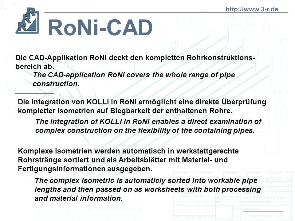 Unsere Systeme: The systems we offer: RoniR3D 3D Durchwanderung und Betrachtung kompletter Isometrien aus jeder beliebigen Lage 3D isometric Viewer pr