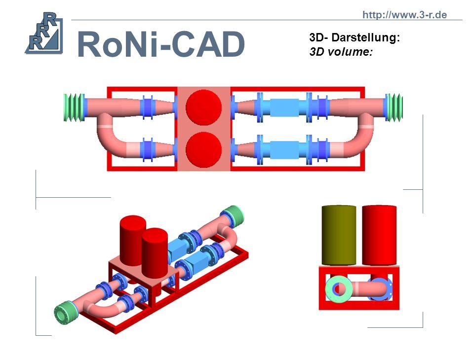 RoNi-CAD 3D- Darstellung: 3D volume: http://www.3-r.de