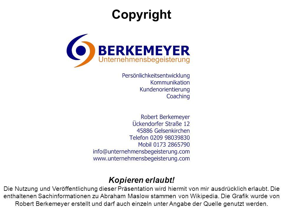 Copyright Kopieren erlaubt! Die Nutzung und Veröffentlichung dieser Präsentation wird hiermit von mir ausdrücklich erlaubt. Die enthaltenen Sachinform