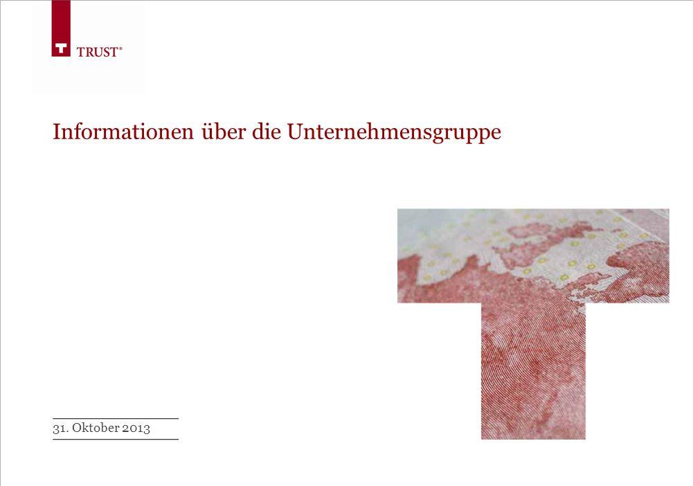 Die Unternehmensgruppe TRUST Insurance Brokers AG, Zürich TRUST Versicherungsmakler AG Vorsitzender des Aufsichtsrates: Dr.