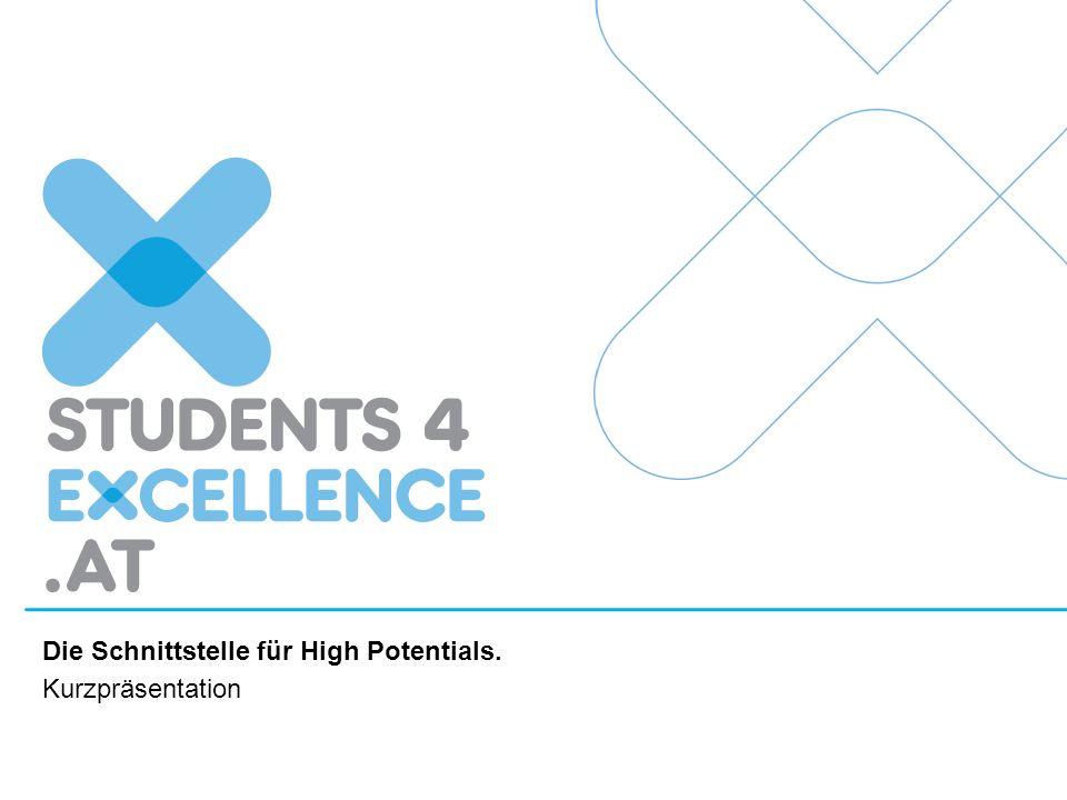 Die Schnittstelle für High Potentials. Kurzpräsentation
