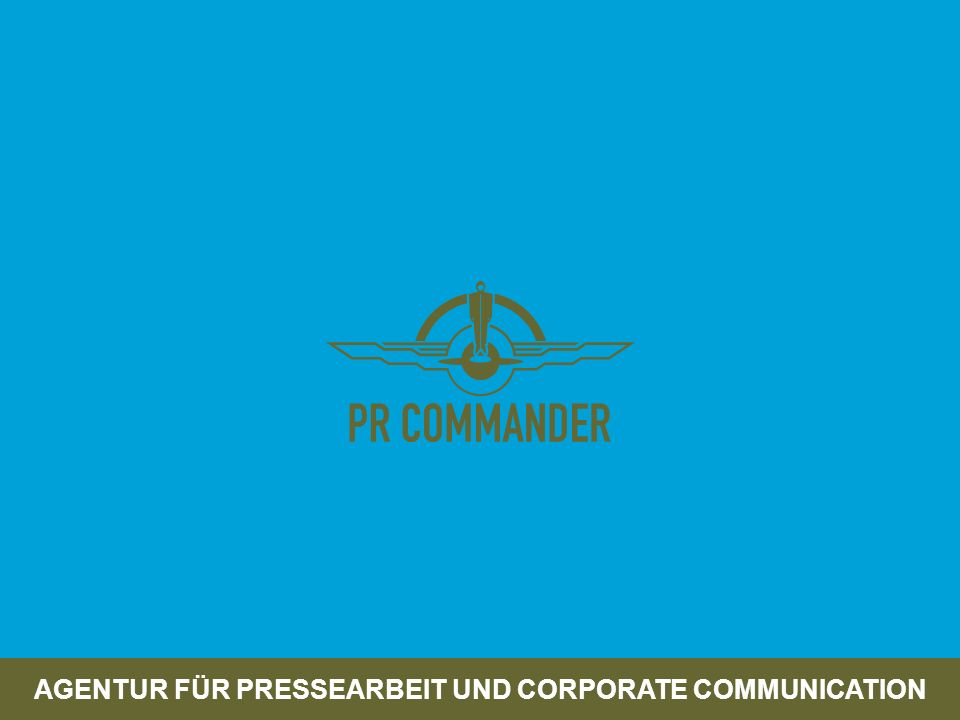 AGENTUR FÜR PRESSEARBEIT UND CORPORATE COMMUNICATION