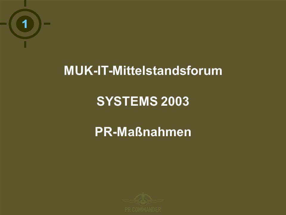 T MUK-IT-Mittelstandsforum SYSTEMS 2003 PR-Maßnahmen
