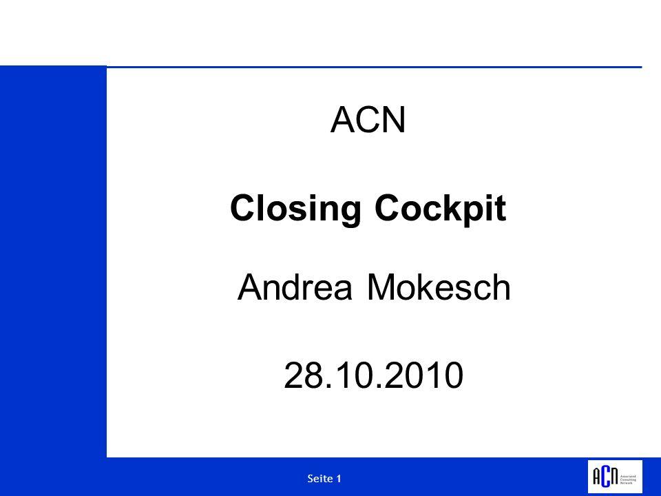 Seite 2 Closing Cockpit - Agenda Ausgangssituation Closing Cockpit im Überblick Eignung Highlights Aufgabenplan Monitor Benefit