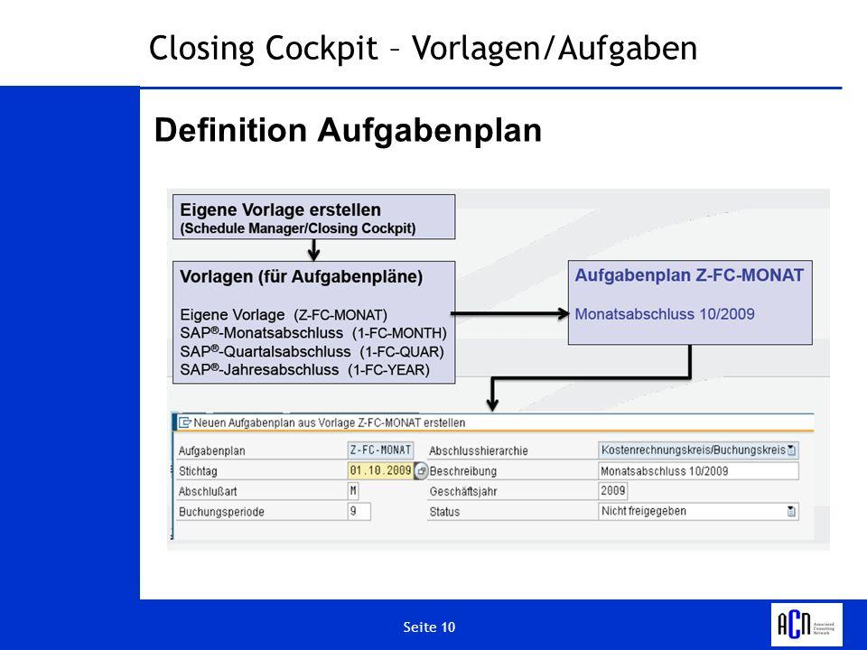 Seite 10 Closing Cockpit – Vorlagen/Aufgaben Definition Aufgabenplan