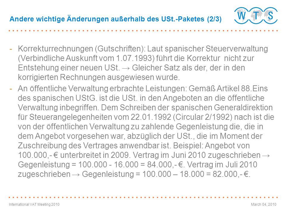 International VAT Meeting 2010March 04, 2010 -Korrekturrechnungen (Gutschriften): Laut spanischer Steuerverwaltung (Verbindliche Auskunft vom 1.07.199