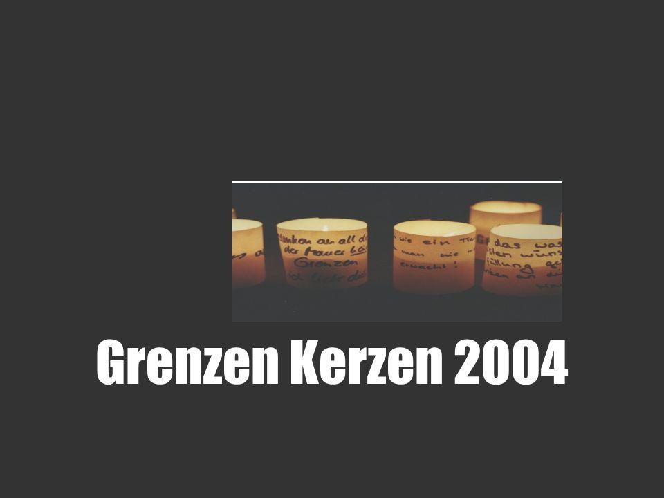 Grenzen Kerzen 2004