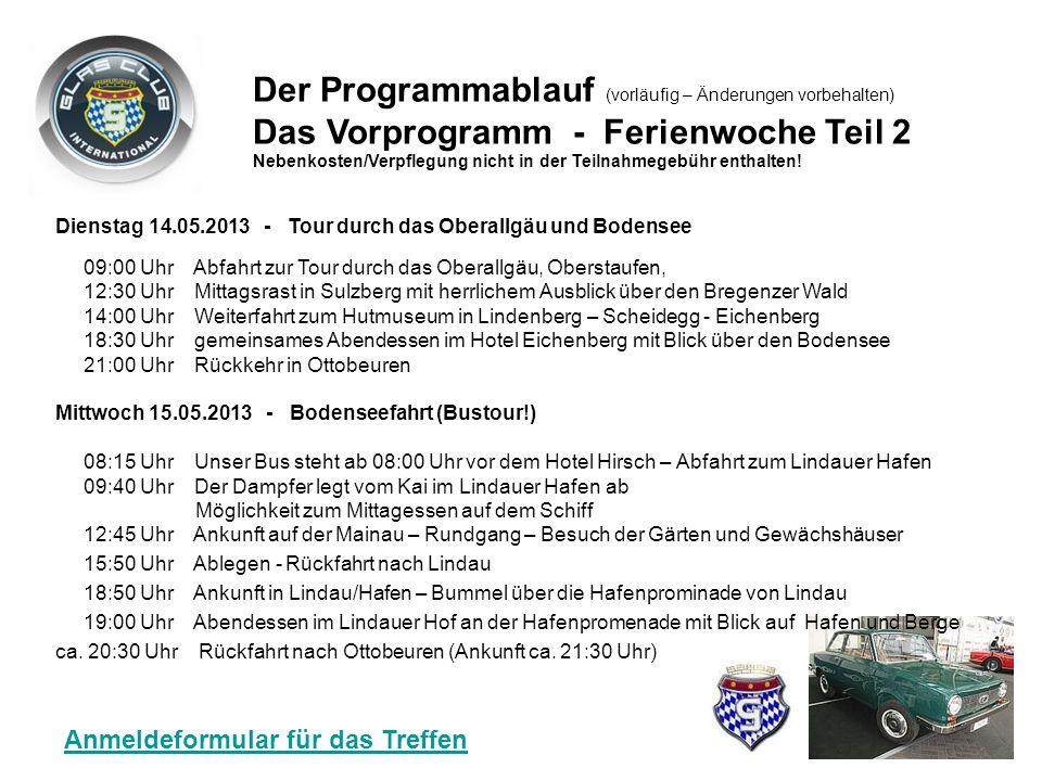Sonntag 12.05.2013 - Anreisetag für die Ferienwoche 15:00 Uhr Entspannen oder Spaziergang durch den Bannwald (wer schon da ist …) 18.30 Uhr Begrüßung