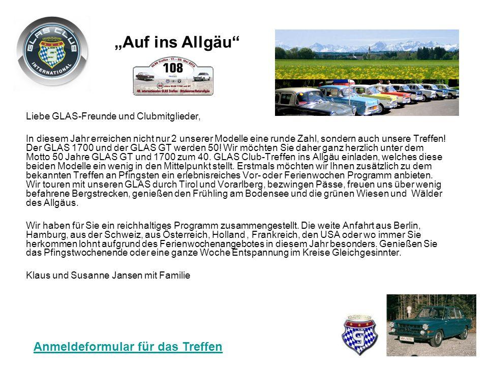 40. Jahrestreffen des GLAS Automobilclub International vom 17.05. – 20.05. 2013 (Pfingsten) mit Vorprogramm Ferienwoche ab dem 12.05. 2013 in Ottobeur