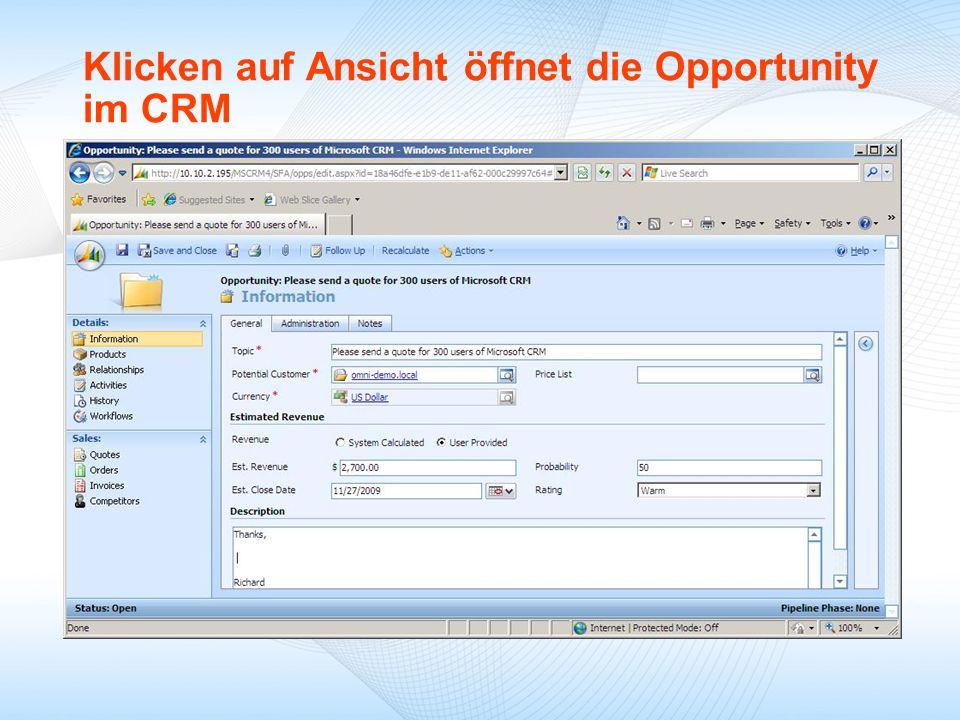 Klicken auf Ansicht öffnet die Opportunity im CRM