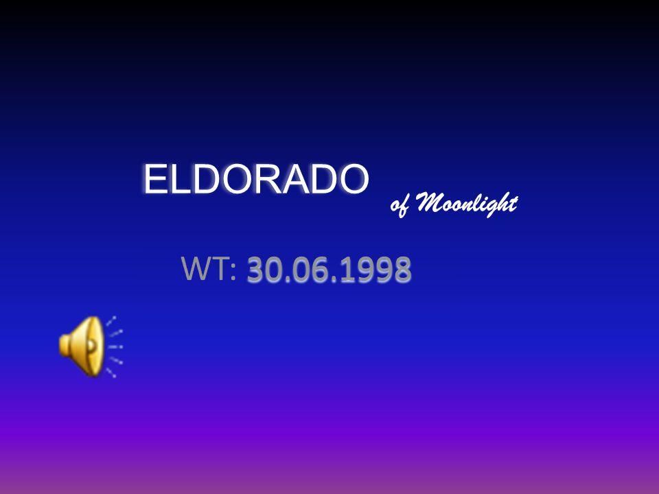 E LDORADO E LDORADO of Moonlight