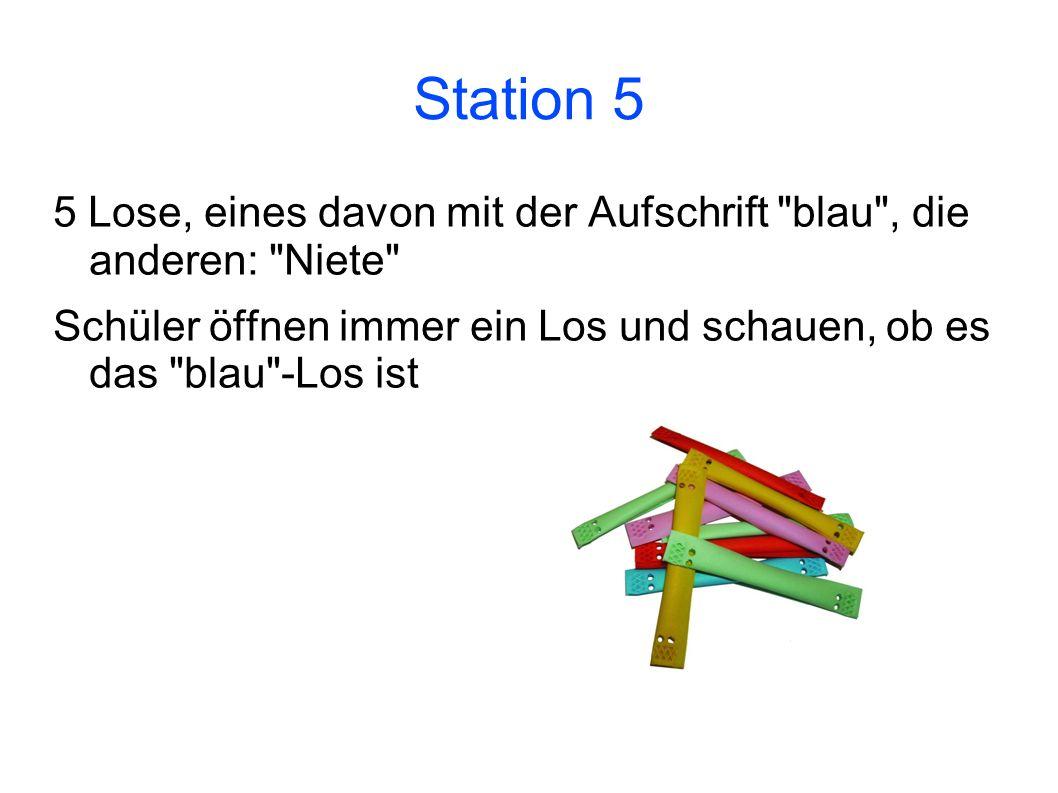 Station 5 5 Lose, eines davon mit der Aufschrift