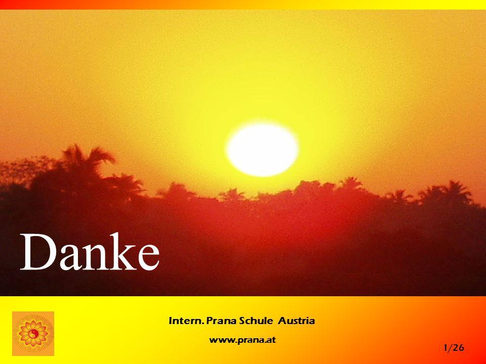 1/26 Intern. Prana Schule Austria www.prana.at Danke