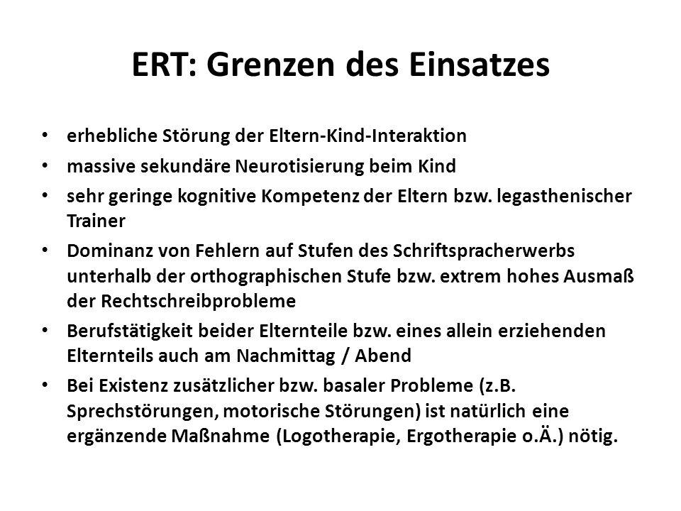 ERT: Grenzen des Einsatzes erhebliche Störung der Eltern-Kind-Interaktion massive sekundäre Neurotisierung beim Kind sehr geringe kognitive Kompetenz