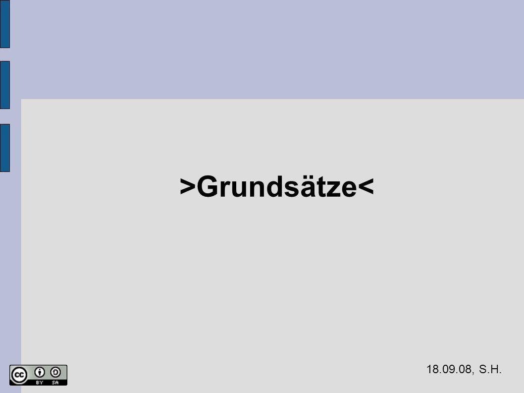 18.09.08, S.H. >Grundsätze<