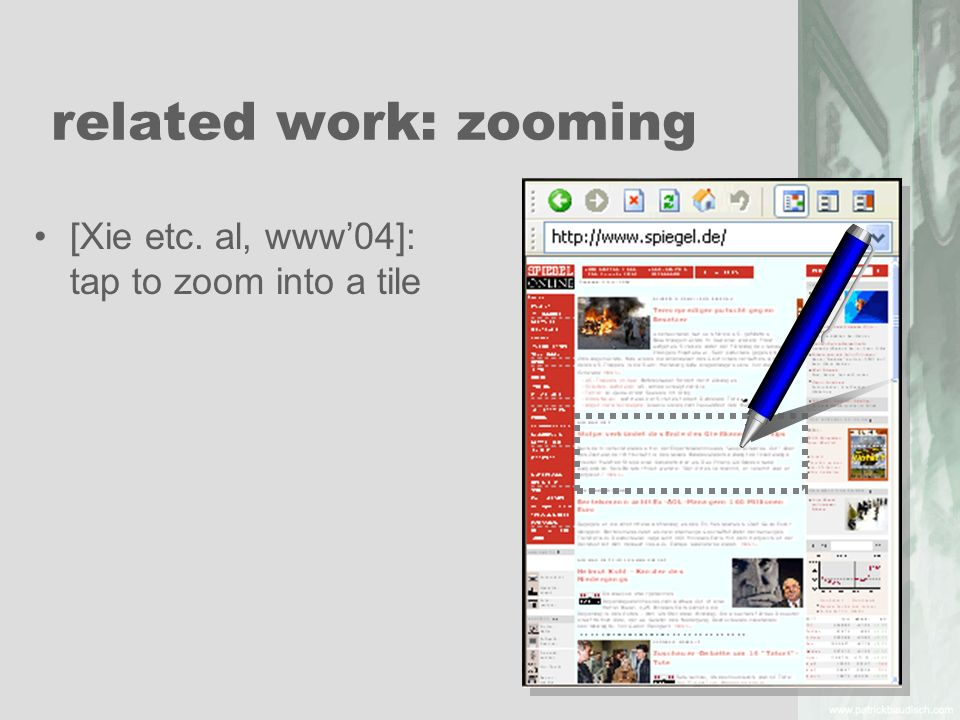 related work: zooming [Xie etc. al, www04]: tap to zoom into a tile
