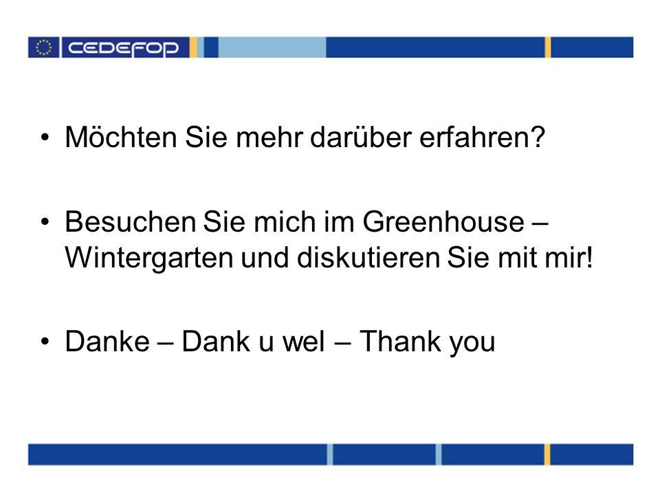 Möchten Sie mehr darüber erfahren? Besuchen Sie mich im Greenhouse – Wintergarten und diskutieren Sie mit mir! Danke – Dank u wel – Thank you