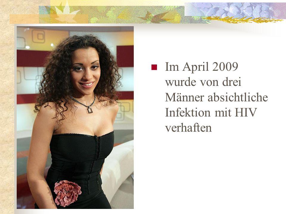 Im April 2009 wurde von drei Männer absichtliche Infektion mit HIV verhaften