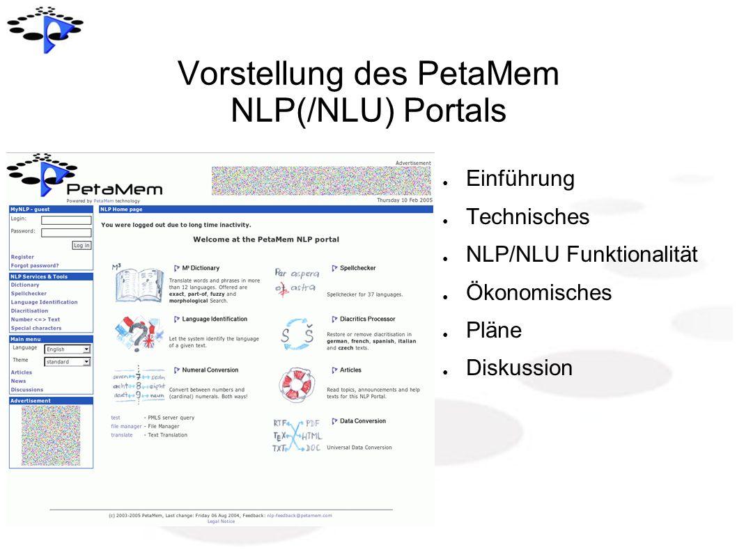 Vorstellung des PetaMem NLP(/NLU) Portals Einführung Technisches NLP/NLU Funktionalität Ökonomisches Pläne Diskussion