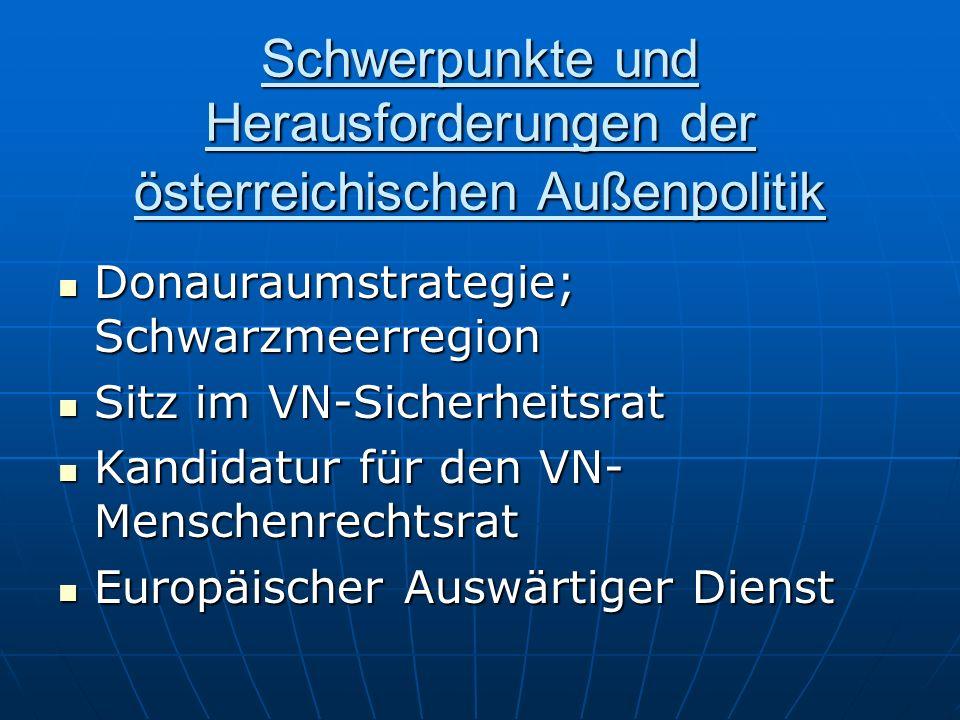 Schwerpunkte und Herausforderungen der österreichischen Außenpolitik Donauraumstrategie; Schwarzmeerregion Donauraumstrategie; Schwarzmeerregion Sitz